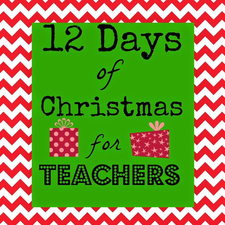 12 Days Of Christmas For Teachers Marci Coombs Teacher Christmas Gifts Teacher Christmas Christmas Presents For Teachers