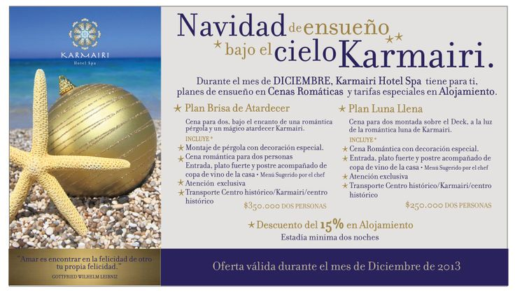 """""""Navidad  de ensueño bajo el cielo Karmairi""""  Durante el mes de diciembre Karmairi Hotel Spa tiene para ti, planes de ensueño en cenas románticas y tarifas especiales en alojamiento."""