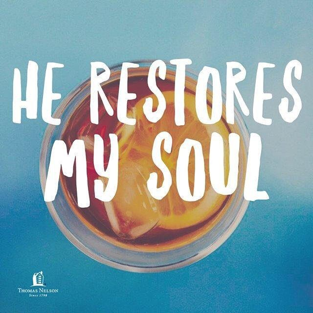 """""""He restores my soul. He leads me in paths of righteousness for his names sake."""" -Psalm 23:3 #ESV #VerseOfTheDay via @thomasnelson"""