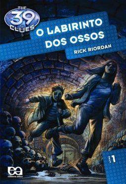 The 39 Clues- Vol.1 - O Labirinto Dos Ossos