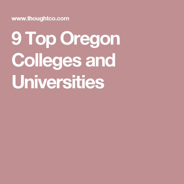 9 Top Oregon Colleges and Universities