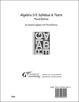 Grade /7/8/...Algebra 1/2 Syllabus and Tests. Hewitt's syllabus for students enrolled in Hewitt's high-school program uses Saxon Algebra 1/2: Third Edition. This course is a review of the arithmetic fundamentals and an introduction to the concepts of algebra. It is intended as a general math course for high-school students or a first-year course in a two-year Algebra-1 sequence. #homeschooling