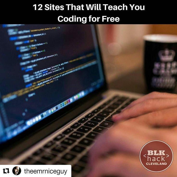 #Repost @theemrniceguy (@get_repost)  12 Sites That Will Teach You Coding for Free #blkhackcle #coding #startup #entrepreneur #business #websites #software #apps #technology #stem #steam  http://ift.tt/2slKKV8