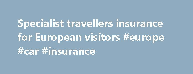 "Specialist travellers insurance for European visitors #europe #car #insurance http://eritrea.nef2.com/specialist-travellers-insurance-for-european-visitors-europe-car-insurance/  # Walkabout Insurance – Camper insurance and Van tour insurance for backpackers and travellers Walkabout travel insurance is a dedicated insurance scheme aimed at travellers to ( and around ) Europe, whether on a ""van tour"" or in a camper. Thanks to our knowledge and experience with campers and vans, we realised…"