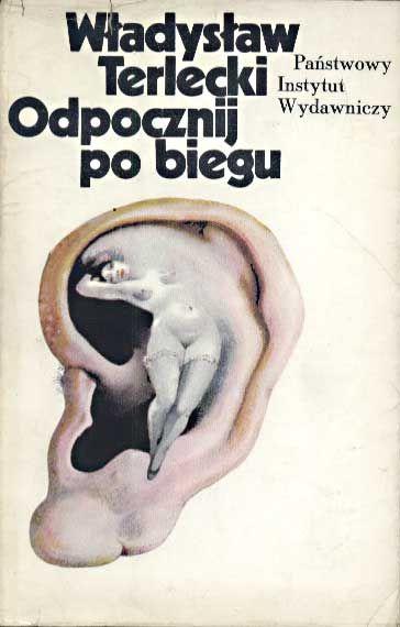 Odpocznij po biegu, Władysław Terlecki, PIW, 1975, http://www.antykwariat.nepo.pl/odpocznij-po-biegu-wladyslaw-terlecki-p-1363.html