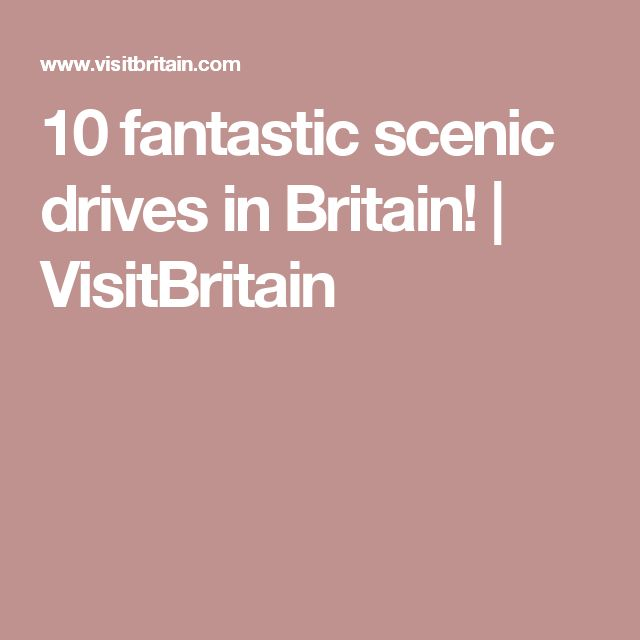 10 fantastic scenic drives in Britain! | VisitBritain