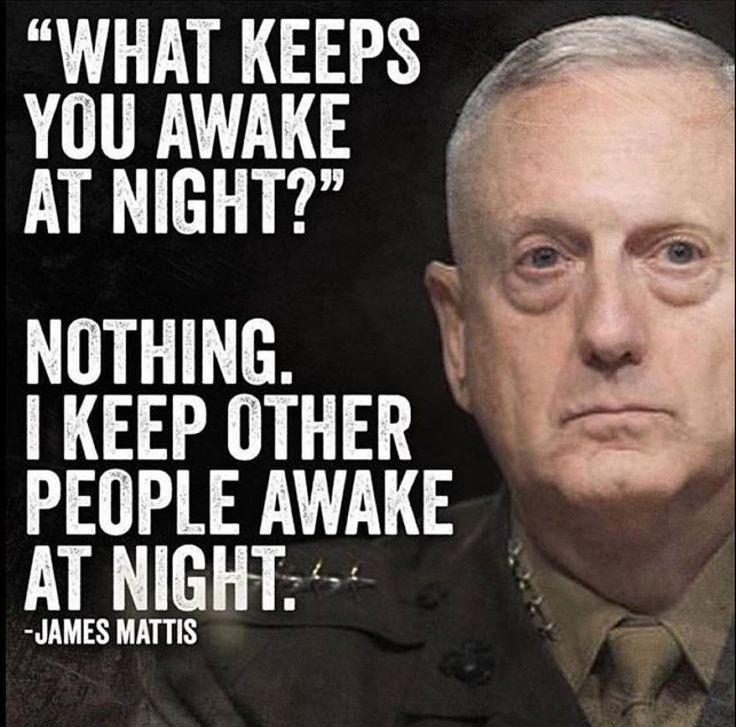 Mad Dog Mattis! No political correctness here.