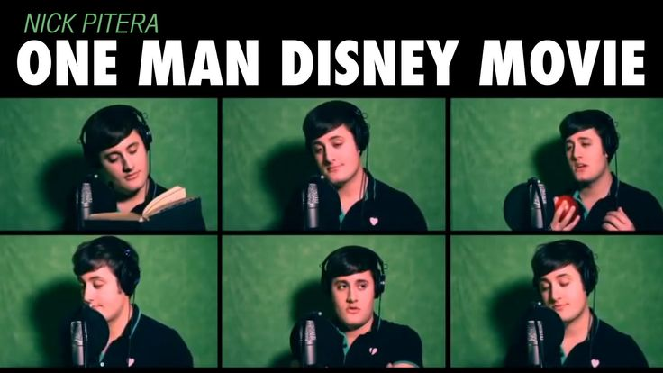 "Your can watch i cant..ugh..i rather have root canal than listen to disneyola...""One Man Disney Movie"" Nick Pitera - Disney Medley"