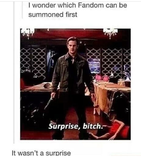Supernatural, naturally... or supernaturally lol. Also, Gabriel. He's one of my favorites...