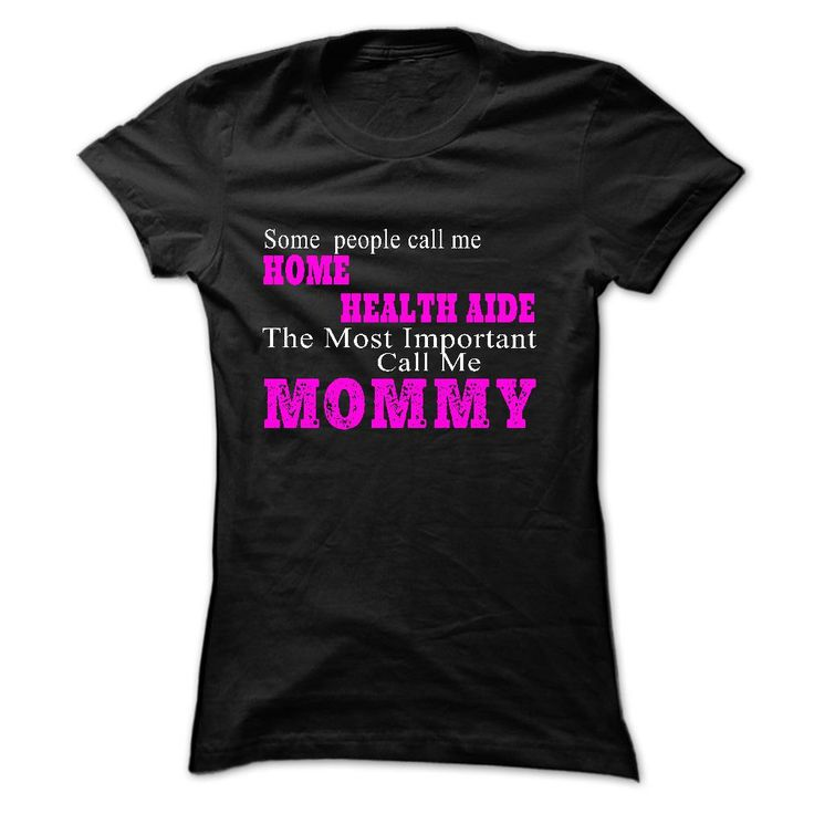 35 best Home Health Aide T-Shirts & Hoodies, Home Health Aide T ...
