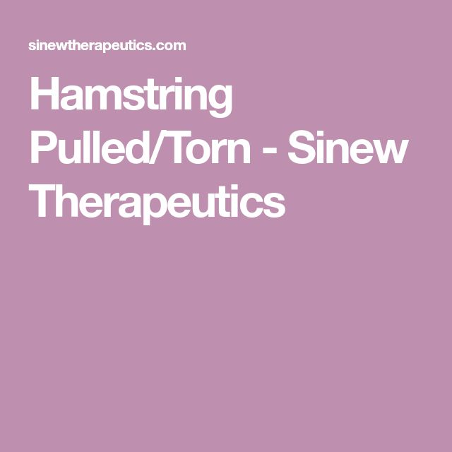 Hamstring Pulled/Torn - Sinew Therapeutics