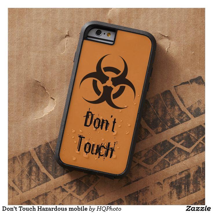 Don't Touch Hazardous mobile Funda Tough Xtreme iPhone 6