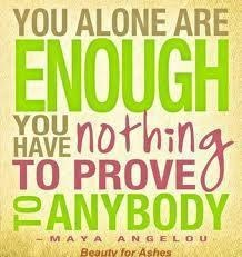 ,: Maya Angelou, Remember This, You Are Enough, Mayaangelou, Youareenough, Truths, Daily Motivation, Inspiration Quotes, Self Esteem