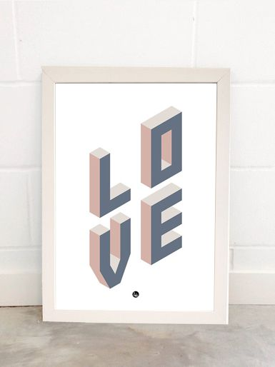 LOVE Art Print By Fimbis Available from East End Prints  #geometric #typography #neutral #3d #wallart #interiors #framed #homedecor #interiordesign #style #lettering #valentinesday #valentines #lover #wife #marriage #life