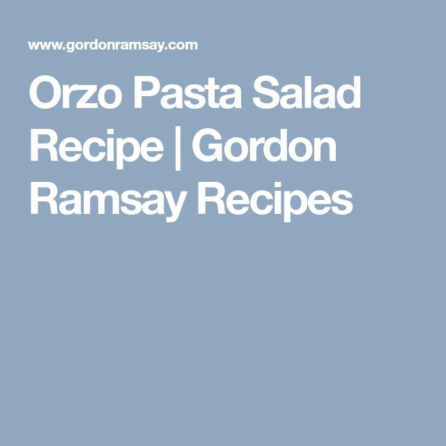 Orzo Pasta Salad Recipe   Gordon Ramsay Recipes