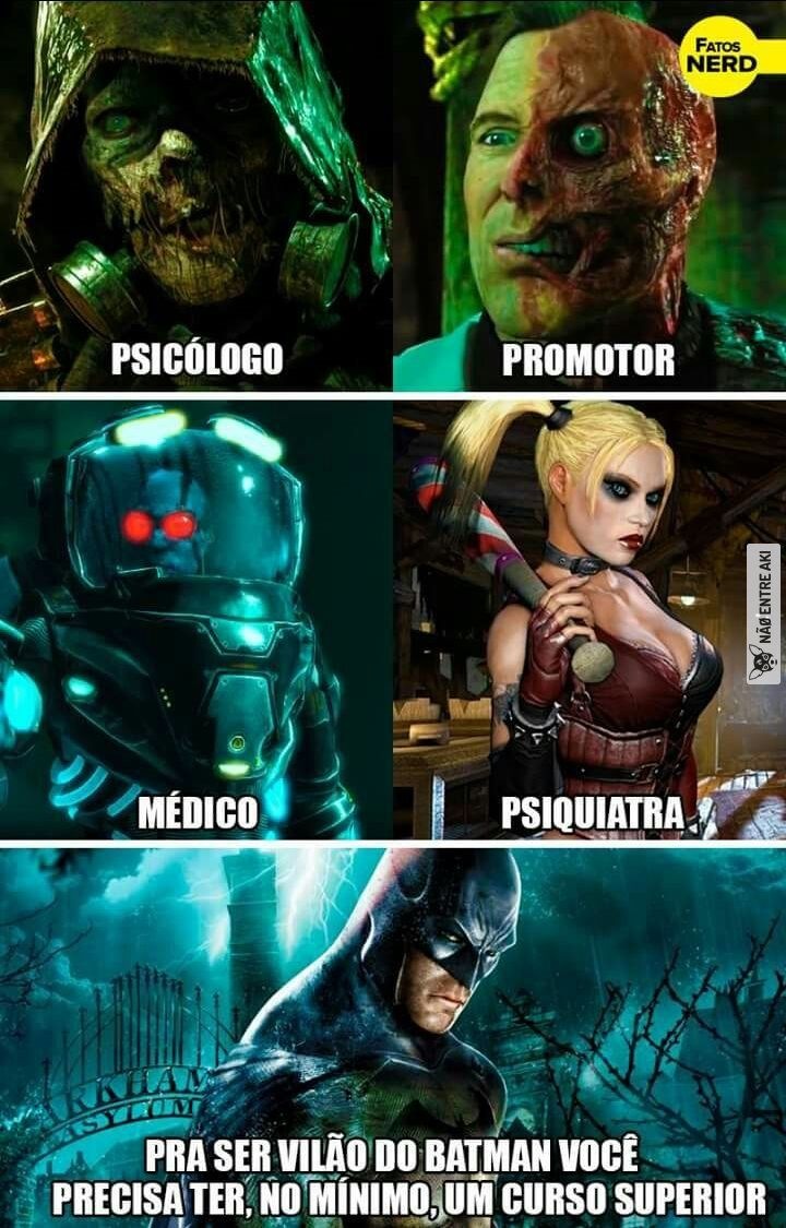 Psychologist, Promoter, Doctor, Psychiatrist. To be a Batman villain, you need at least a college degree.
