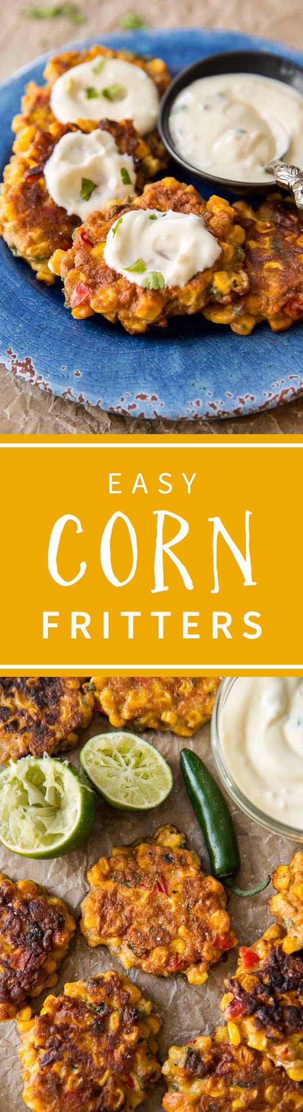 Savory and easy corn fritters!! Use your favorite spices and don't forget the honey jalapeño greek yogurt dip! Recipe on sallysbakingaddiction.com
