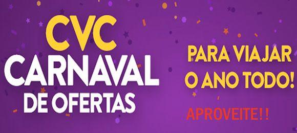 Carnaval de ofertas CVC com viagens para o ano todo de 2017! #carnaval #viagens #CVC #pacotes #promoção #2017