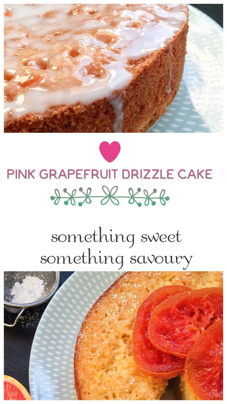 Pink grapefruit drizzle cake – the perfect balance between sharp and sweet!