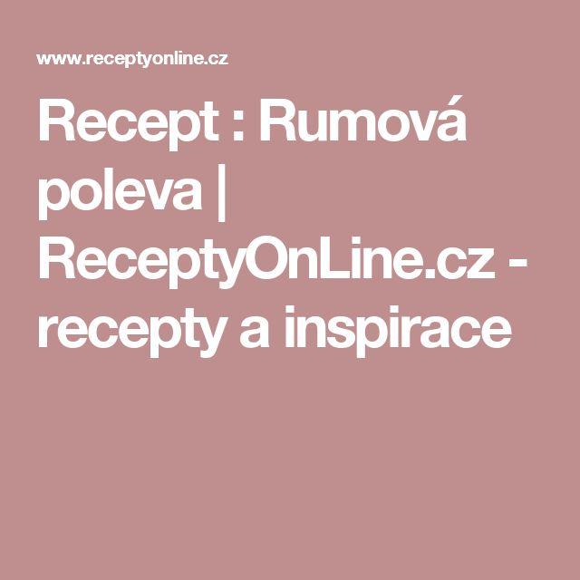 Recept : Rumová poleva | ReceptyOnLine.cz - recepty a inspirace