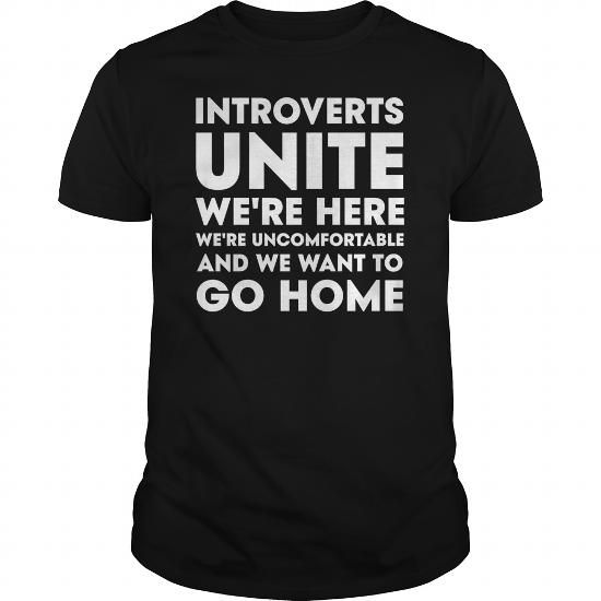 Cool Thug Life  INTROVERTS UNITE WERE HERE WERE UNCOMFTShirts T shirts