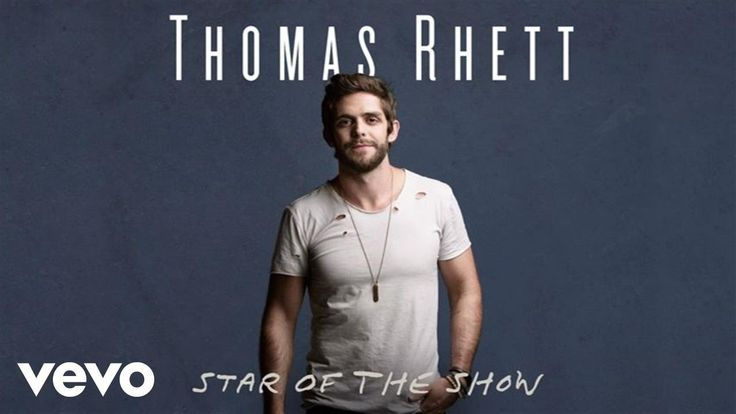 ■ Thomas Rhett ■ Star Of The Show ■ November 19 new on 88