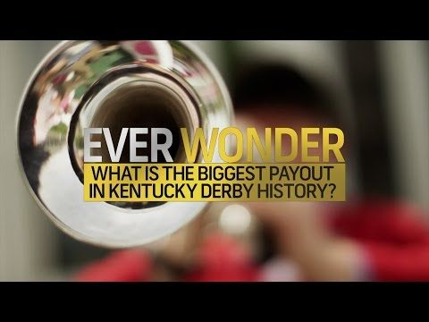 Ever Wonder what the biggest payout in Kentucky Derby history was? - YouTube