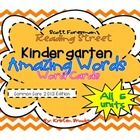 Reading Street Kindergarten 2013 Common Core Edition!   These vocabulary word cards (Amazing Words) are great for your focus walls, word walls, lite...