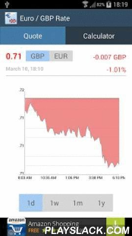 Euro / Pound Sterling GBP Rate  Android App - playslack.com , This app shows the Euro / British Pound Sterling exchange rate, including charts. The view can be toggled between EUR/GBP and GBP/EUR. Charts are available for intraday, week, month, and year. A currency converter is also included.