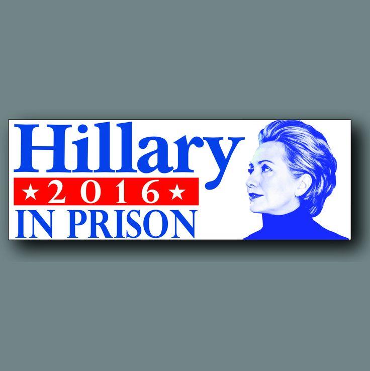 """Anti Hillary Clinton In Prison Election 2016 Decal Bumper Sticker 8"""""""