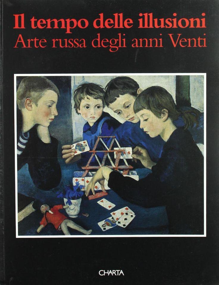 IL TEMPO DELLE ILLUSIONI -  Arte russa degli anni Venti,  a cura di Guido Giubbini,  Palazzo Ducale - Sottoporticato,  6 giiugno - 30 luglio 1995
