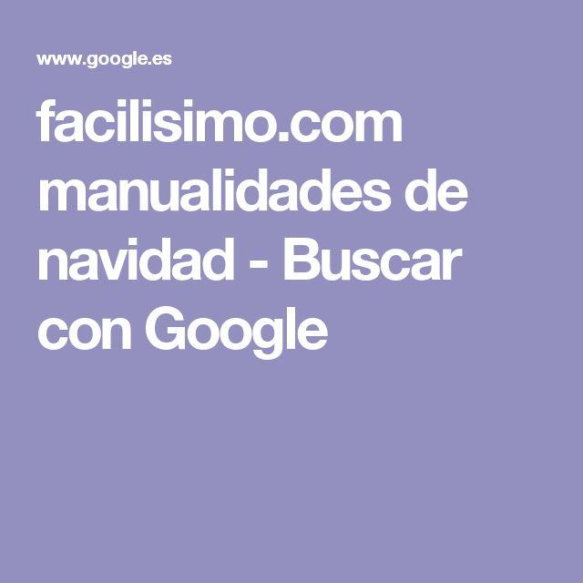 facilisimo.com manualidades de navidad - Buscar con Google