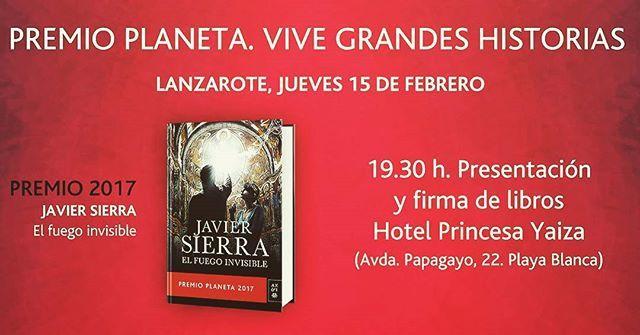 Esta semana el jueves estaré en #Lanzarote presentando #ElFuegoInvisible por primera vez en #Canarias. Será en el Hotel @PrincesaYaizaPY y la entrada al acto es libre hasta completar aforo. Acércate!