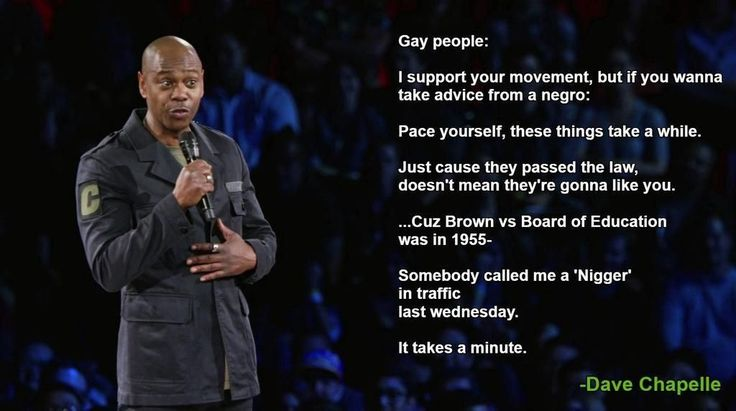One of the many gems from the new Dave Chappelle specials.