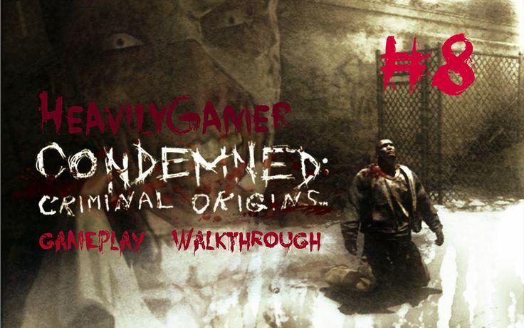 Condemned:Criminal Origins Gameplay Walkthrough Chapter 8:St.Joseph's Se...