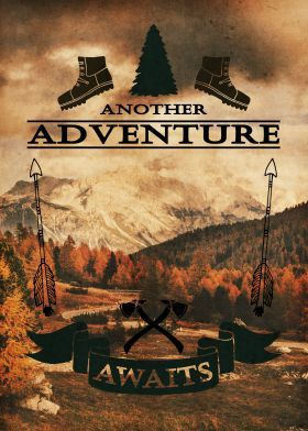 Another Adventure Awaits --- Part of the Adventures Series.   Adventure lovers always seek another adventure. And for those who keep their eyes and wild spirit open, there is always an adventure waiting for them to take a risk.