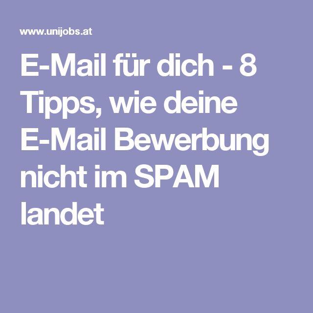 E-Mail für dich - 8 Tipps, wie deine E-Mail Bewerbung nicht im SPAM landet