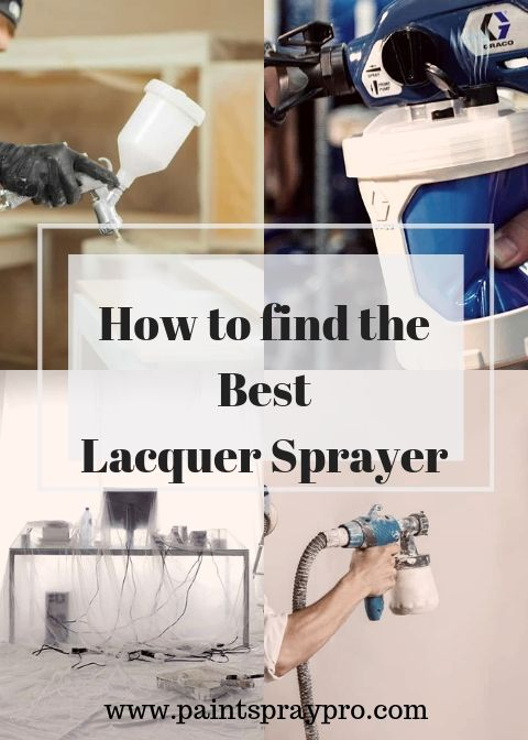 Lacquer Sprayers Can Spray On Furniture Your Kitchen Cabinets Or Anything That You Need To Have A Durable And Shiny Finish Paint