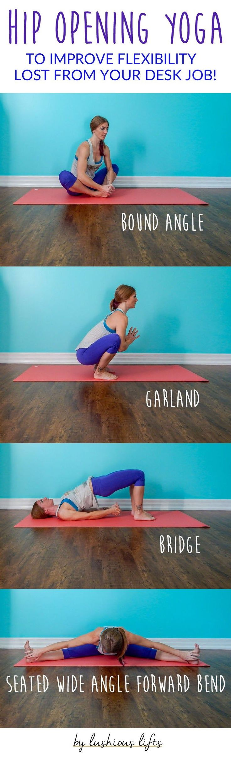 Hip Opening Yoga Poses to Improve Flexibility || lushiousLIFTS.com