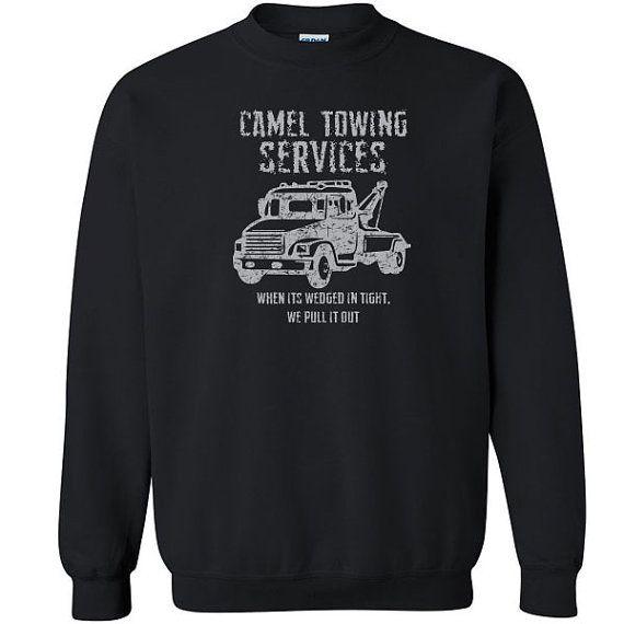 Camel Towing Services funny rude Unisex Sweatshirt