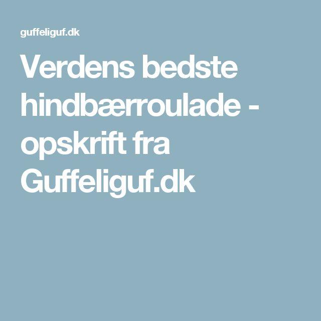 Verdens bedste hindbærroulade - opskrift fra Guffeliguf.dk