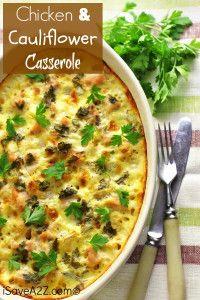 Chicken and Cauliflower Casserole Recipe!