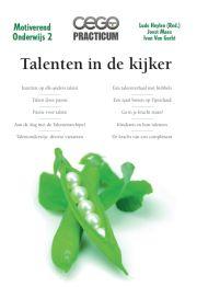 Talenten in de kijker / Heylen, Ludo (redacteur) ; Maes, Joost ; Van Gucht, Ivan - Averbode : Cego Publishers, 2013. - 48p. - (Cego practicum ; Motiverend onderwijs ; 2). - ISBN 9789077343722