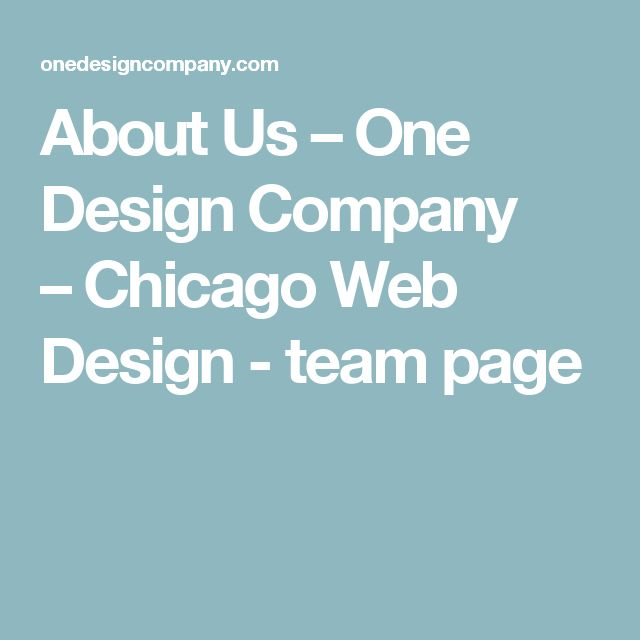 About Us – One Design Company – Chicago Web Design - team page