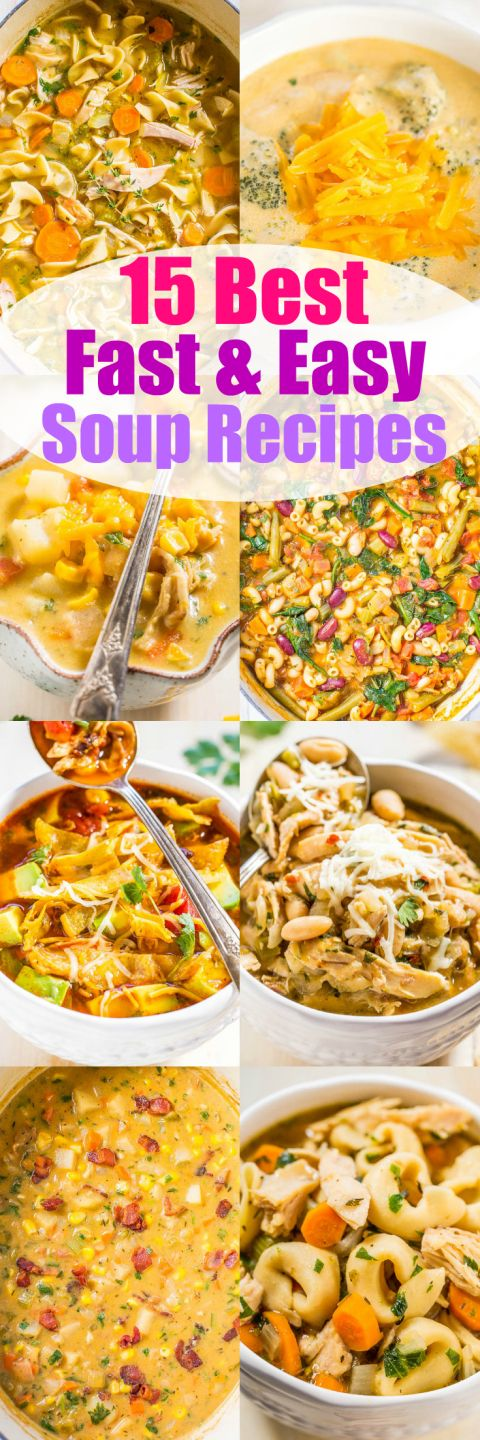 15 Best Fast and Easy Soup Recipes - Warm up with these easy soup recipes!! Most are ready in under 30 minutes and perfect for busy weeknights! Hearty, comforting, and so good!!