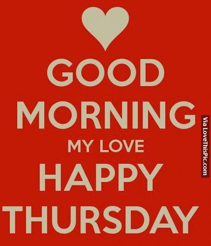 Good Morning, Happy Thursday morning good morning thursday thursday quotes good morning quotes happy thursday good morning thursday images good morning thursday quotes