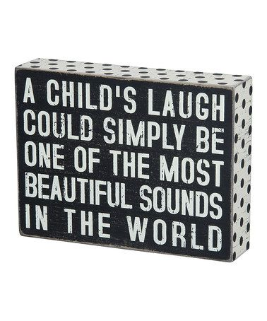 This 'A Child's Laugh' Box Sign by Primitives by Kathy is perfect! #zulilyfinds