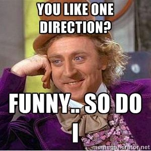 one direction funny pictures with captions | you like one direction? funny.. so do i - Willy Wonka Creepy | Meme ...