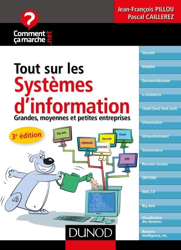 La troisième édition du livre Tout sur les systèmes d'information est paru chez Dunod. Co-écrit par Pascal Caillerez, responsable éditorial de l'agence Talent Prod, et Jean-François Pillou, fondateur du site Comment ça marche, l'ouvrage explique, de manière...
