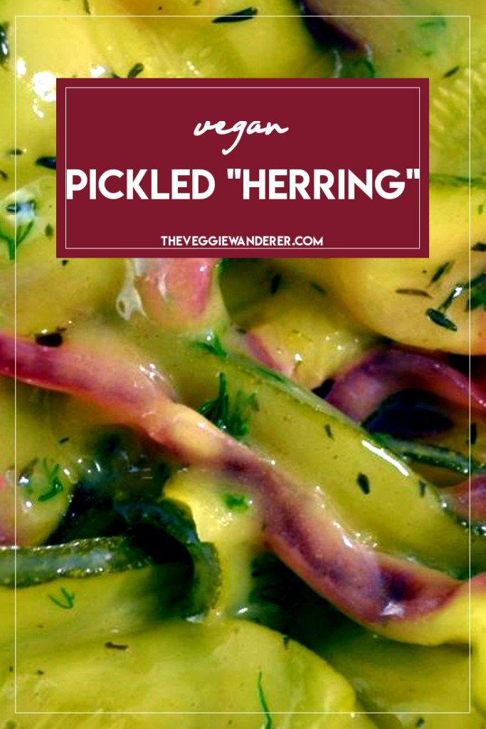 "Vegan Pickled ""Herring"""